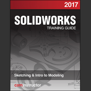 SOLIDWORKS 2017:Sketching & Intro to Modeling