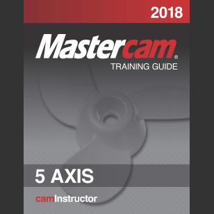 Mastercam 2018 5 Axis