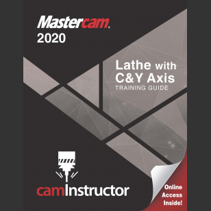 Mastercam 2020 -Lathe with C&Y Training Guide