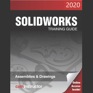SOLIDWORKS 2020: Assemblies & Drawings