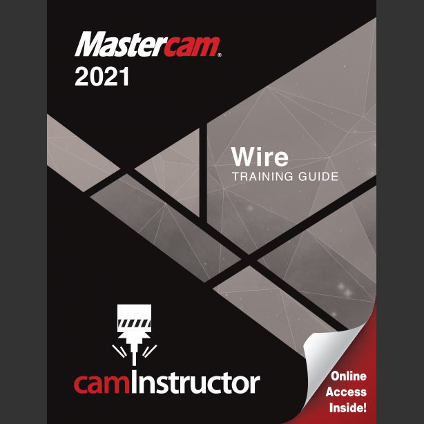 Preview of Mastercam 2021 - Wire Training Guide