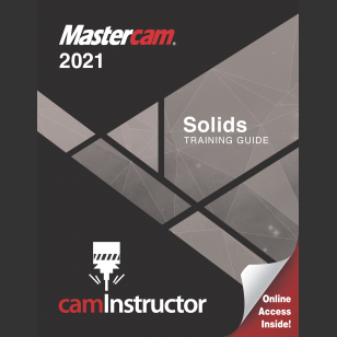 Mastercam 2021 - Solids Training Guide