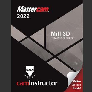 Mastercam 2022 - Mill 3D Training Guide