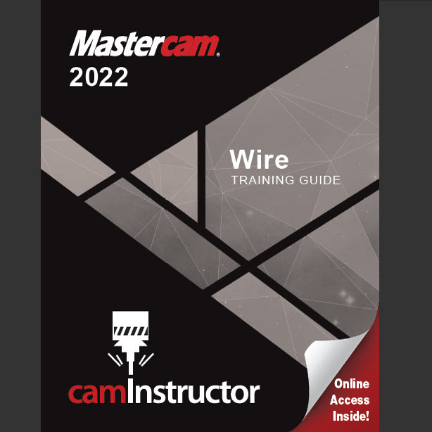 Preview of Mastercam 2022 - Wire Training Guide