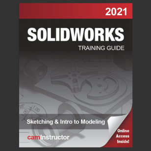 SOLIDWORKS 2021:Sketching & Intro to Modeling